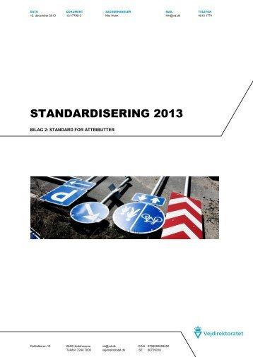 Standard 2013 - Bilag 2 - Vejdirektoratet