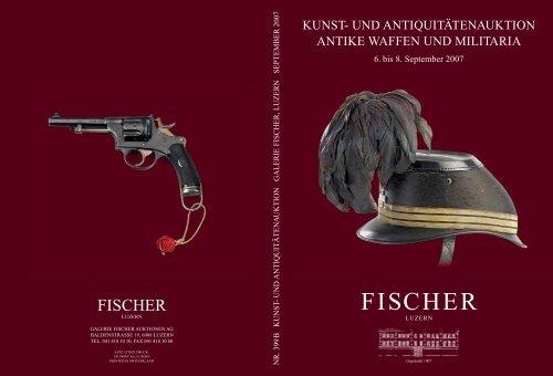 NÄCHSTE WAFFEN- UND MILITARIA-AUKTION - Galerie Fischer ...