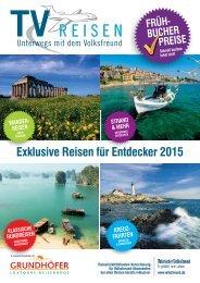 TV Reisen: Exklusive Reisen für Entdecker 2015