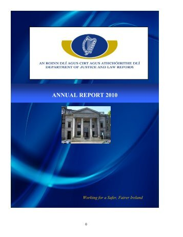 ANNUAL REPORT 2010 - The Department of Justice and Equality