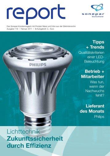 Lichttechnik Zukunftssicherheit durch Effizienz