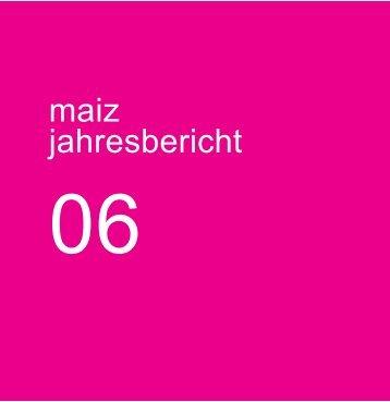maiz • Jahresbericht 2006