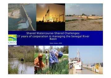37 years of cooperation in managing the Senegal River Basin - INBO