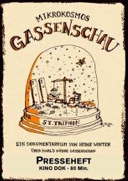 Download Presseheft - Mikrokosmos Gassenschau