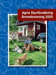 Agria_årsredovisning 2005.pdf - Länsförsäkringar