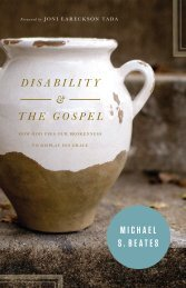 Disability and the Gospel - Monergism Books