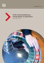 Tid för en bred skatteöversyn. Sverige behöver en skattereform. - LO