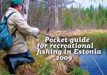 Pocket guide for recreational fishing in Estonia 2009 Pocket guide ...