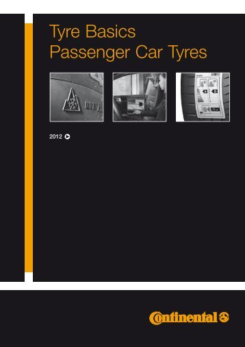 Tyre Basics Passenger Car Tyres