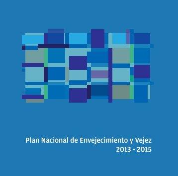 Plan Nacional de Envejecimiento y Vejez 2013-2015 - Ministerio de ...