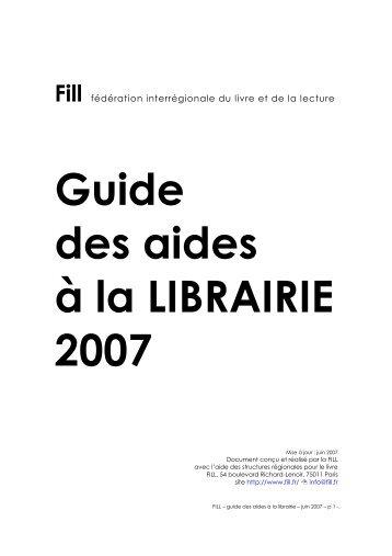 Guide des aides à la librairie 2007 - Arald