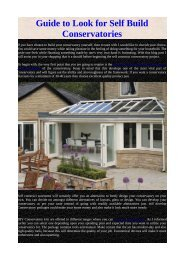 Guide to Look for Self Build Conservatories