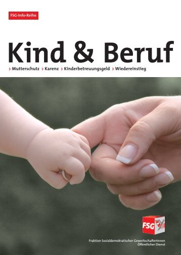 Mutterschutz > Karenz > Kinderbetreuungsgeld > Wiedereinstieg