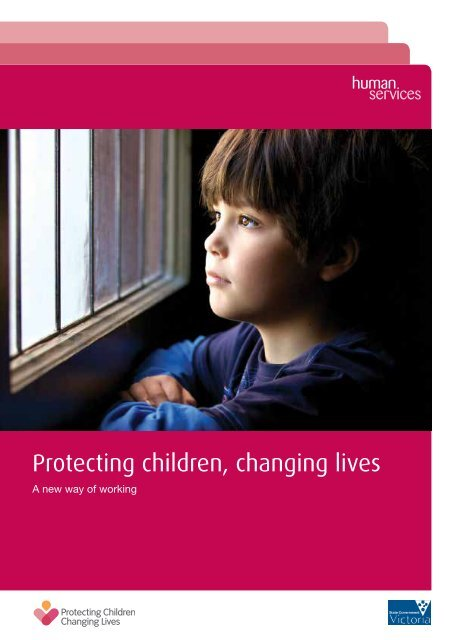 Protecting children, changing lives: a new way of working (PDF