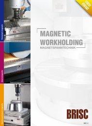Magnetspanntechnik - MAGNETIC WORKHOLDING