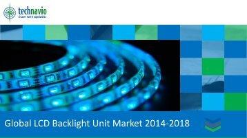 Global LCD Backlight Unit Market 2014-2018