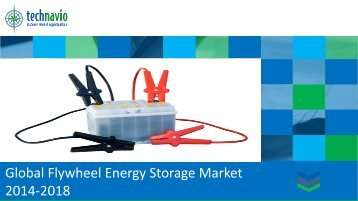 Global Flywheel Energy Storage Market 2014-2018