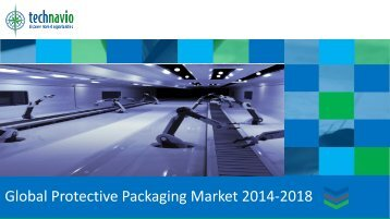 Global Protective Packaging Market 2014-2018