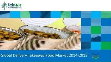 Global Delivery Takeaway Food Market 2014-2018