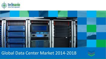 Global Data Center Market 2014-2018