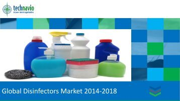 Global Disinfectors Market 2014-2018