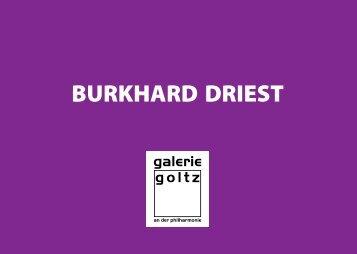 BURKHARD DRIEST - kunst-raum / schulte-goltz + noelte