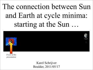 Karel Schrijver Boulder, 2011/05/17 - The Sun-Earth Connection ...