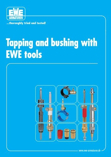 Tapping and bushing with apping and bushing ... - EWE-Armaturen