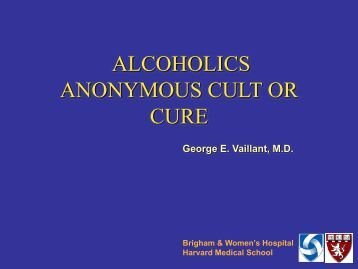 ALCOHOLICS ANONYMOUS CULT OR CURE