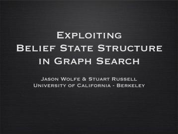 Jason Wolfe & Stuart Russell University of California - Berkeley