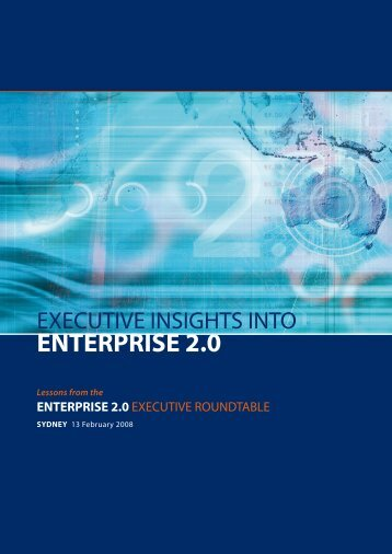 Executive Insights into Enterprise 2.0 - Future Exploration Network