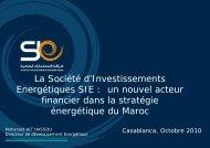 La Société d'Investissements Energétiques SIE : un ... - AHK Marokko