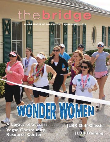 Junior League of Boca Raton - The Bridge March/April 2010