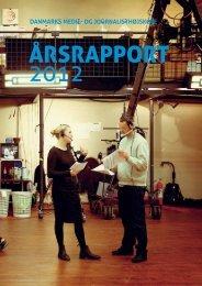Årsrapport 2012 (PDF) - Danmarks Medie- og Journalisthøjskole