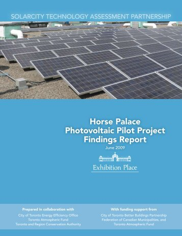 Horse Palace Photovoltaic Pilot Project Findings ... - Exhibition Place
