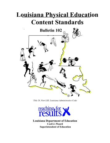 curriculum education and louisiana content standards National education standards and assessments are getting renewed attention from the obama administration as the missing ingredient in american education control of the academic content, standards first, they need to know whether their children are mastering the curriculum content.