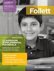 272 CLASSROOM SUPPLEMENTAL MATERIALS fes.follett.com