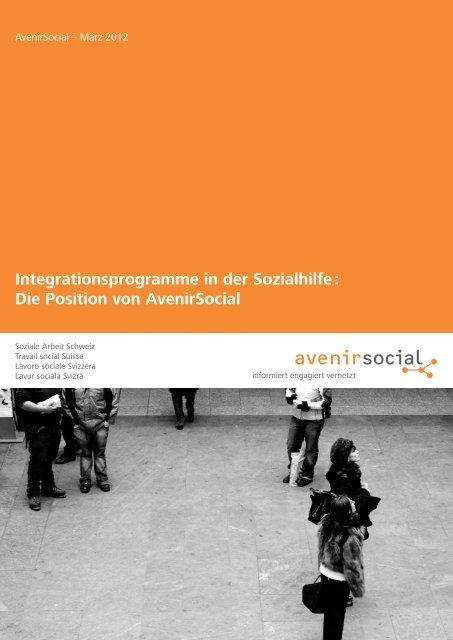 Integrationsprogramme in der Sozialhilfe : Die Position von ...