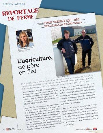 LACTECH Ferme Vézina & Fiset 1990 L'agriculture, de père en fils!