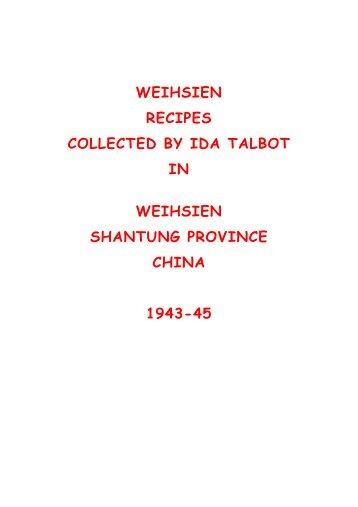 weihsien recipes collected by ida talbot in weihsien shantung ...