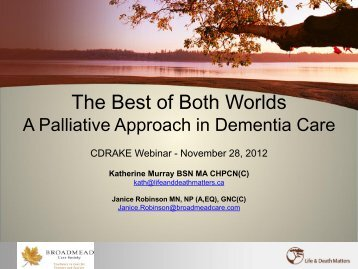 The Best of Both Worlds - Canadian Dementia Resource and ...