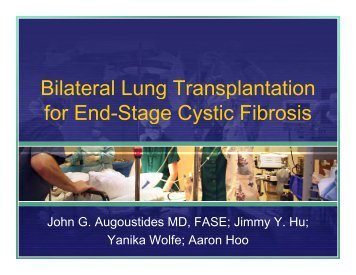 Bilateral Lung Transplantation for End-Stage Cystic Fibrosis S g Cy