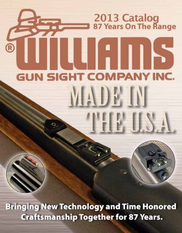 Download Our 2013 Product Catalog - Williams Gun Sight Company