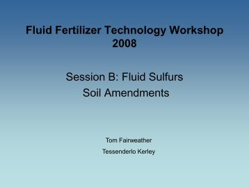 T. Fairweather - Fluid Fertilizer Foundation