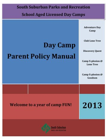 Summer Day Camp 2013 Parent Policy Manual - South Suburban ...