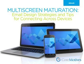 MULTISCREEN MATURATION: - Silverpop