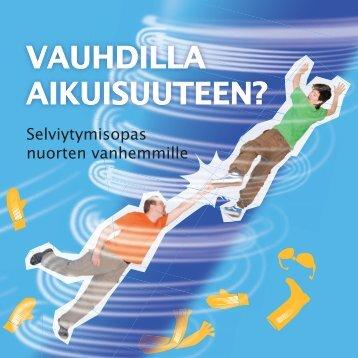 Selvitymisopas nuorten vanhemmille - Lapsen ääni
