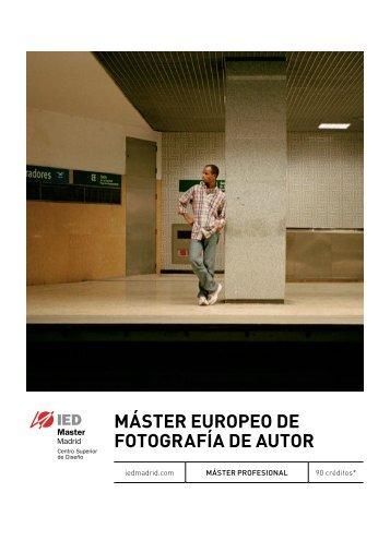 Máster europeo de FotograFía de autor - IED Madrid