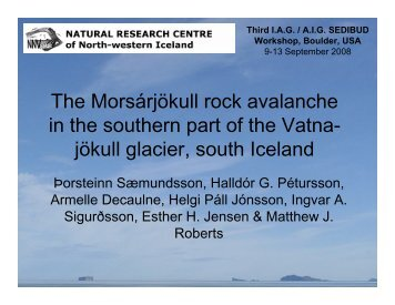 The Morsárjökull rock avalanche in the southern part of ... - CSDMS