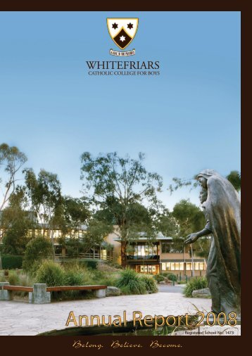 Annual Report 2008 - Whitefriars